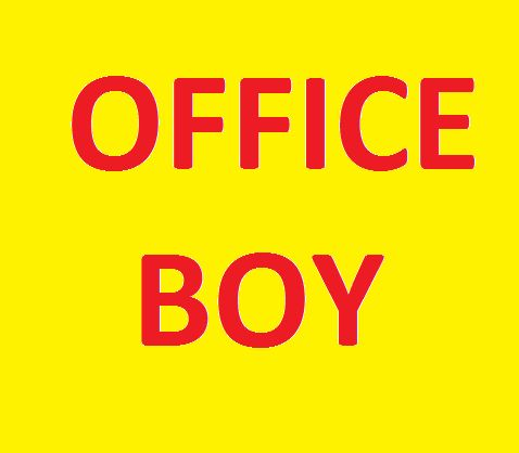 OFFICE BOY / PEON REQUIRED